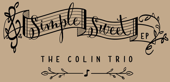 Colin Trio: Simple Sweet EP